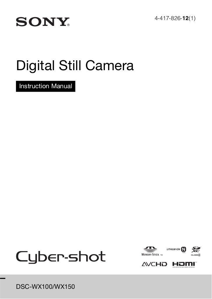 4-417-826-12(1)Digital Still CameraInstruction ManualDSC-WX100/WX150