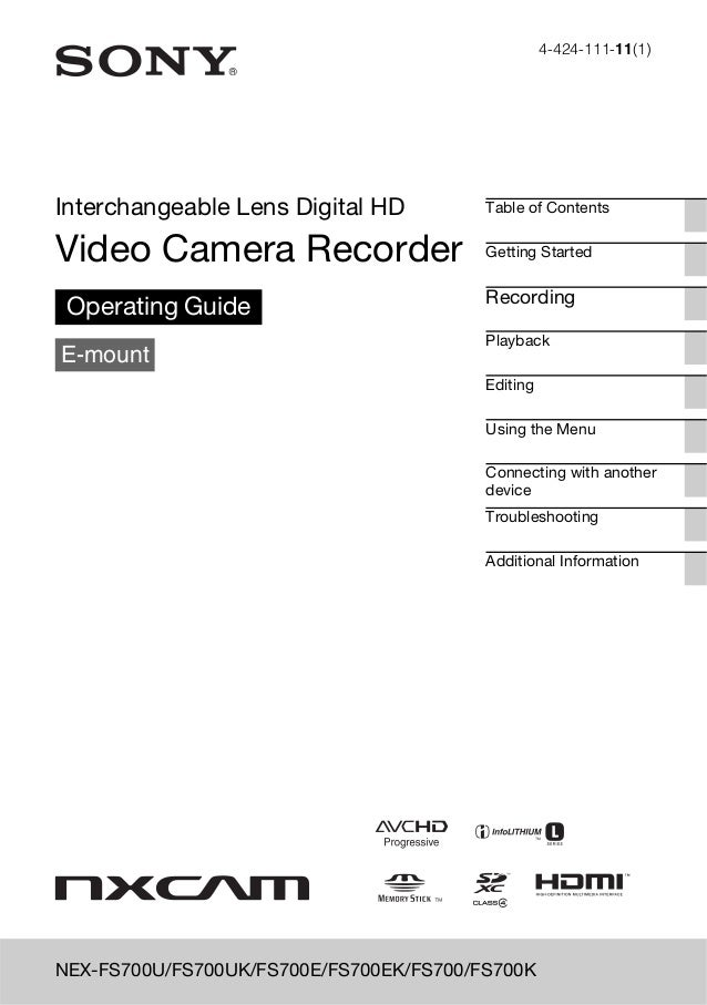 4-424-111-11(1)  Interchangeable Lens Digital HD  Table of Contents  Video Camera Recorder  Getting Started  Operating Gui...