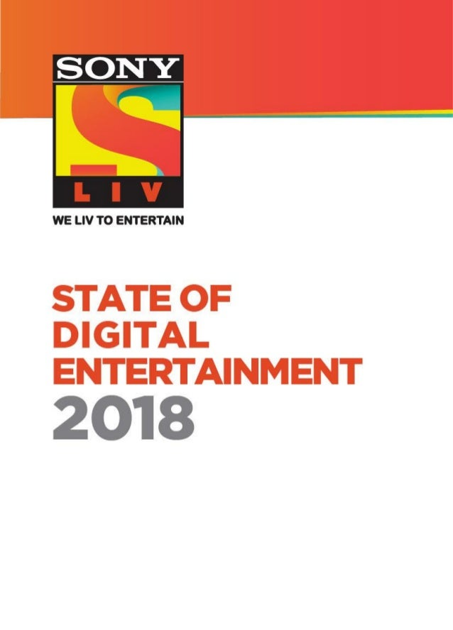 Sony liv state_of_digital_entertainment_2018