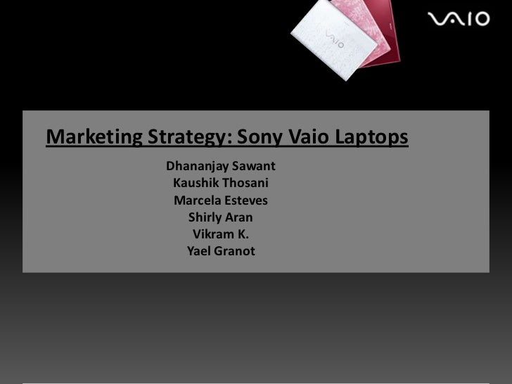 sony laptops marketing strategy If you don't have technical possibility to download marketing specifications for sony vpccw29fx you can read it directly on our website.