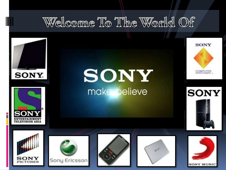 sony corporation marketing plan Sony corporation is a multinational company and was founded in 1945 in  nihonbashi, tokyo the company operates globally in 204 countries and is one  of the.