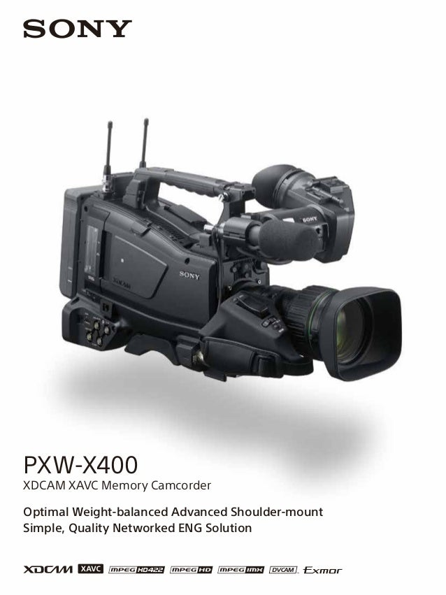 Optimal Weight-balanced Advanced Shoulder-mount Simple, Quality Networked ENG Solution PXW-X400 XDCAM XAVC Memory Camcorder