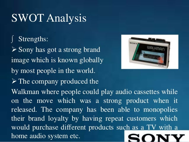 swot analysis of sony television Sony's outstanding technology revolution in tv industry 1960 sony introduced the first direct television in world, the tv8-301  swot analysis strengths.