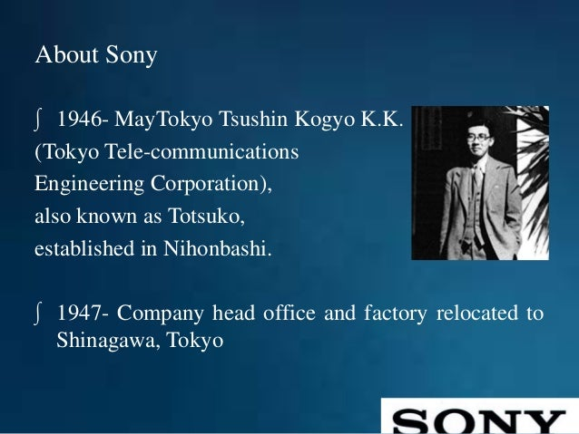 ppt of sony company Sony pictures entertainment makes  sony - powerpoint ppt  sony electronics is the holding company for sonys us based electronics and entertainment company they.