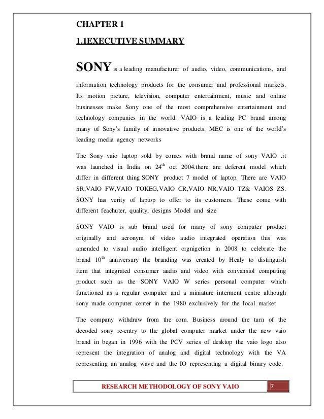 sony vaio consumer behavior 1 introduction consumers have a number of abiding images of themselves those self-images are very closely associated with personal characteristics, memories and experiences which are determinants of the influences of self-reference and involvement on consumer behaviormarketers have long tried to appeal to consumers in terms of self-reference and involvement, because according to bettman.