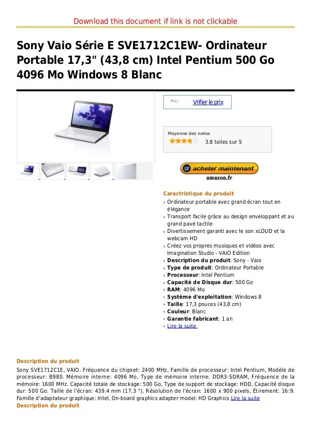 "Download this document if link is not clickableSony Vaio Série E SVE1712C1EW- OrdinateurPortable 17,3"" (43,8 cm) Intel Pen..."