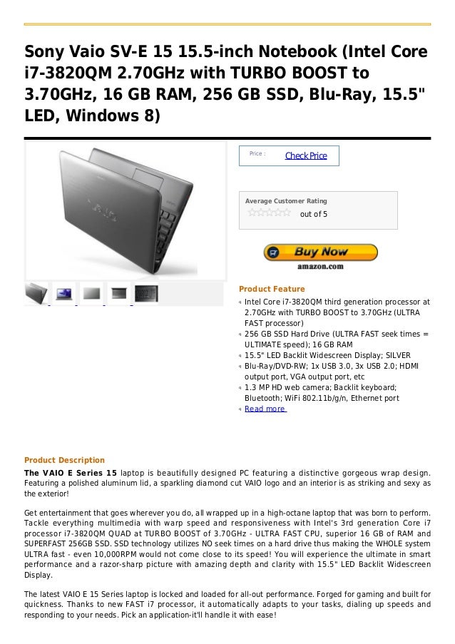 Sony Vaio SV-E 15 15.5-inch Notebook (Intel Corei7-3820QM 2.70GHz with TURBO BOOST to3.70GHz, 16 GB RAM, 256 GB SSD, Blu-R...