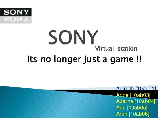 Virtual stationIts no longer just a game !!                       Abinath [10abo1]                       Anne [10ab03]    ...