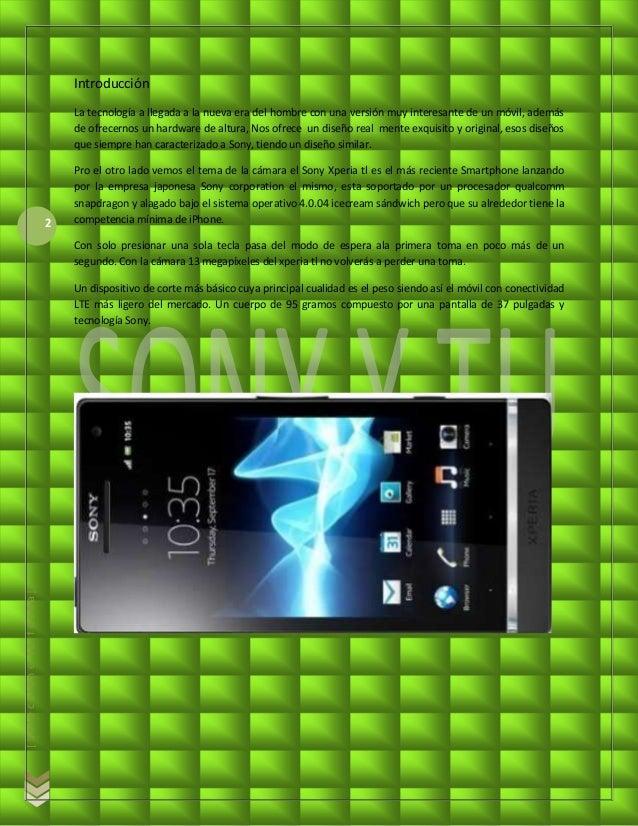 Sony xperia - Jorge Luis Fuentes Nucamendi Slide 2