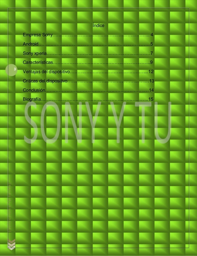 Sony xperia - Jorge Luis Fuentes Nucamendi Slide 3