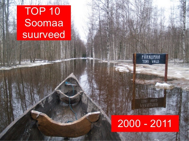 TOP 10Soomaasuurveed           2000 - 2011