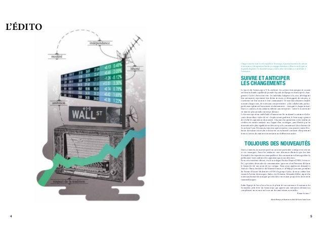 L'ÉDITO          Chaque trimestre, Soon Soon Soon publie le Soonoscope, le premier baromètre des valeurs          structur...