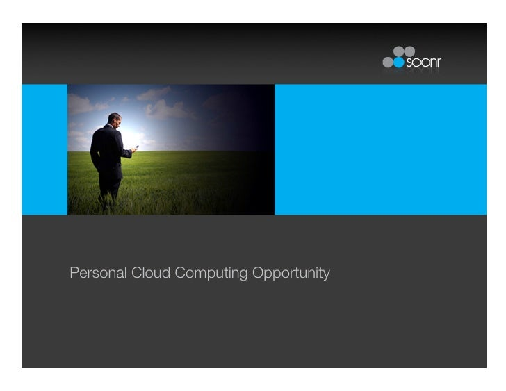 Personal Cloud Computing Opportunity