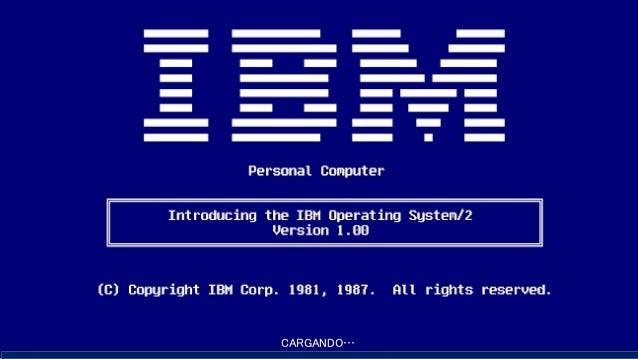 Sistema Operativo OS 2 CARGANDO