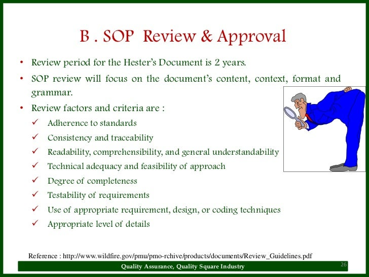 Quality Assurance, Quality Square Industry 25; 26. B . SOP ...