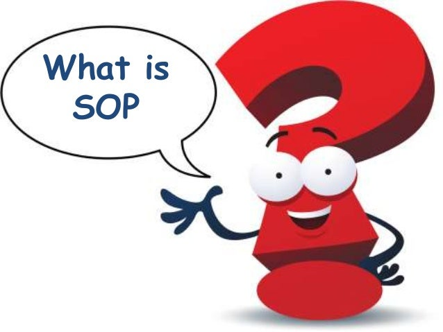 What Is SOP; 2. What ...