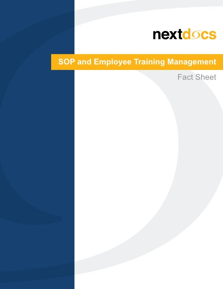 SOP and Employee Training Management                           Fact Sheet