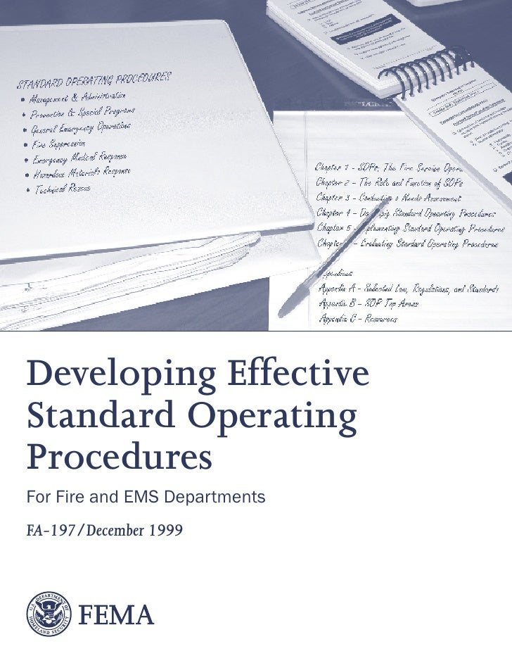 Developing Effective Standard Operating Procedures For Fire and EMS Departments FA-197/December 1999