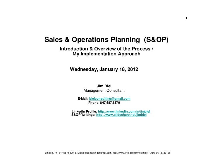 1Sales & Operations Planning (S&OP)             Introduction & Overview of the Process /                   My Implementati...