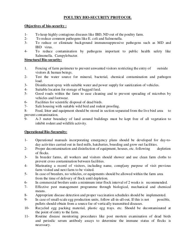 POULTRY BIO-SECURITY PROTOCOL Objectives of bio-security : 123-  To keep highly contagious diseases like IBD, ND out of th...