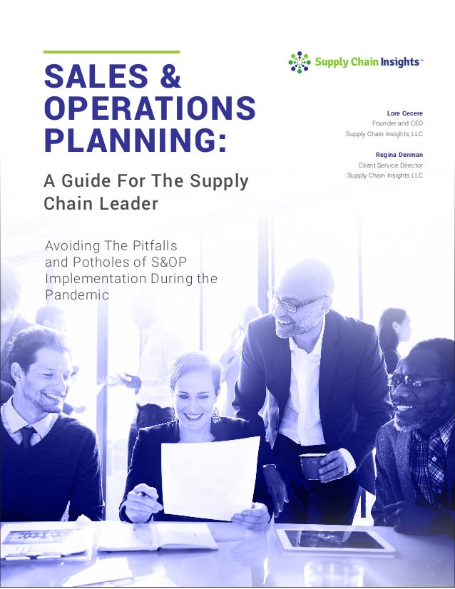 Business Guide for Supply Chain Leaders for S&OP in the Pandemic