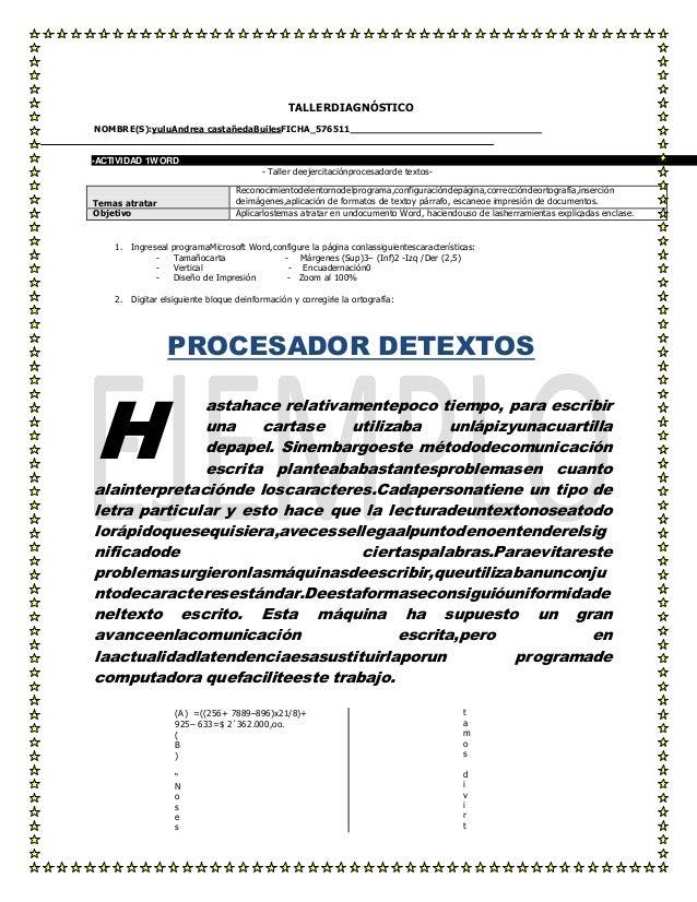 TALLERDIAGNÓSTICO NOMBRE(S):yuluAndrea castañedaBuilesFICHA_576511  -ACTIVIDAD 1WORD - Taller deejercitaciónprocesadorde t...