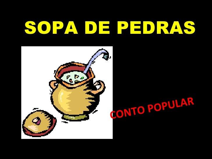 SOPA DE PEDRAS CONTO POPULAR