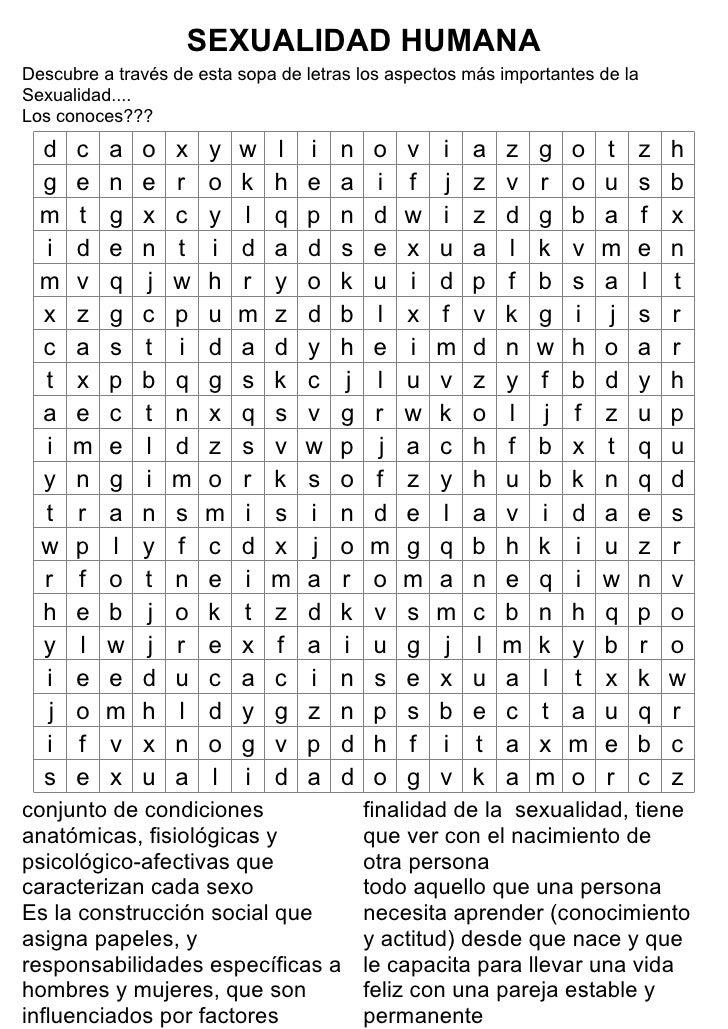 SEXUALIDAD HUMANA Descubre a través de esta sopa de letras los aspectos más importantes de la Sexualidad.... Los conoces??...