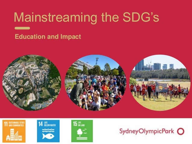 Mainstreaming the SDG's Education and Impact
