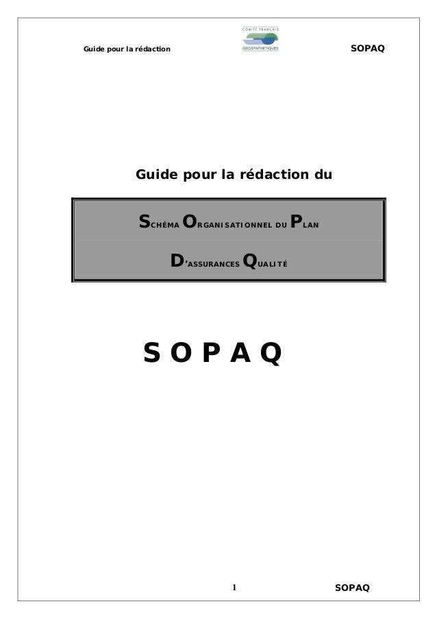 Guide pour la rédaction SOPAQ Guide pour la rédaction du SCHÉMA ORGANISATIONNEL DU PLAN D'ASSURANCES QUALITÉ S O P A Q SOP...
