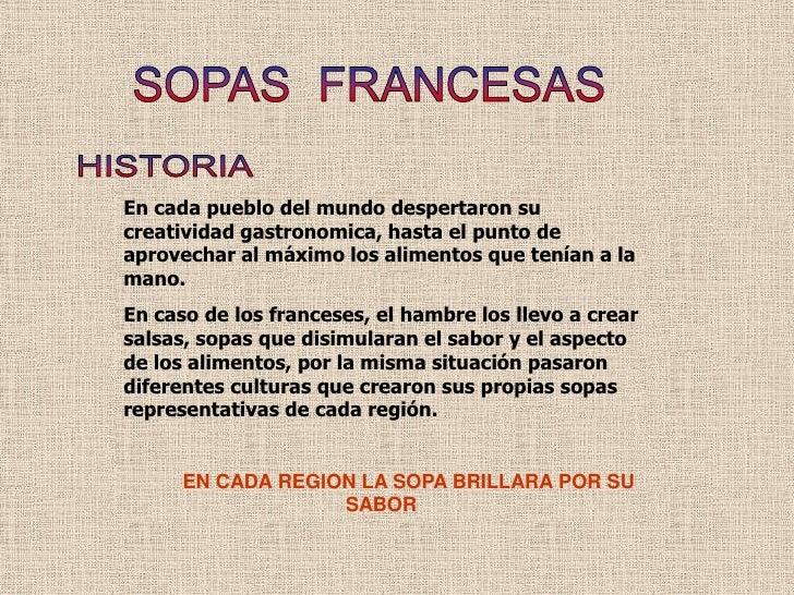 Sopas de francia hsitoria for Francia cultura gastronomica