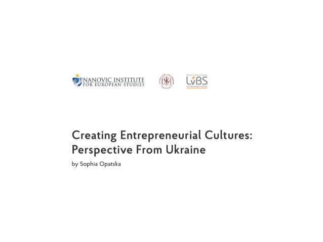 Creating Entrepreneurial Cultures. View from Ukraine.
