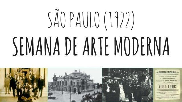 SÃOPAULO(1922) SEMANADEARTEMODERNA