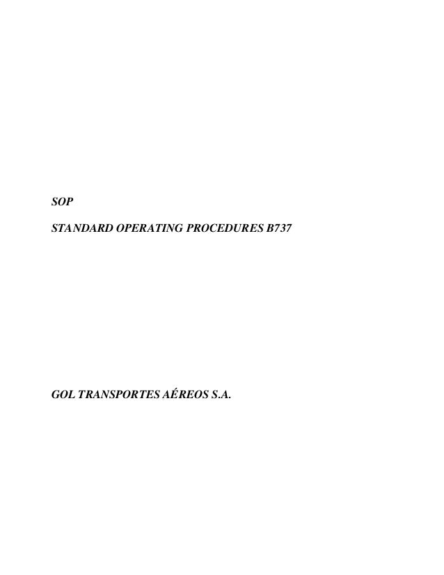 SOP STANDARD OPERATING PROCEDURES B737  GOL TRANSPORTES AÉREOS S.A.
