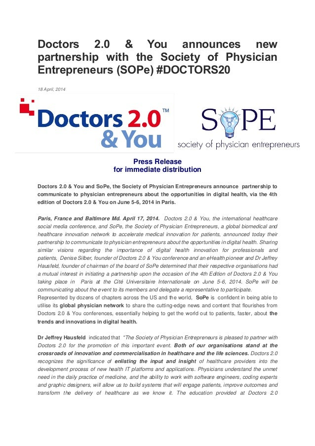 Doctors 2.0 & You announces new partnership with the Society of Physician Entrepreneurs (SOPe) #DOCTORS20 18 April, 2014 P...