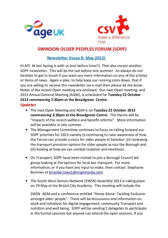 SWINDON OLDER PEOPLES FORUM (SOPF)Newsletter (Issue 8: May 2013)Hi All! At last Spring is with us (not before time!!). Tha...