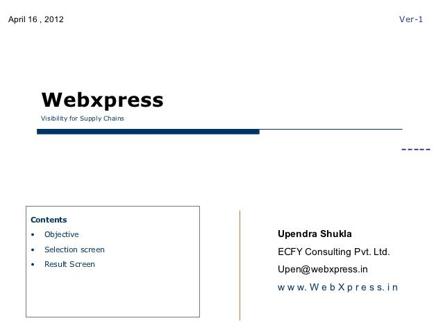 April 16 , 2012                                                         Ver-1         Webxpress         Visibility for Sup...