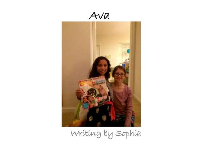 Ava Writing by Sophia