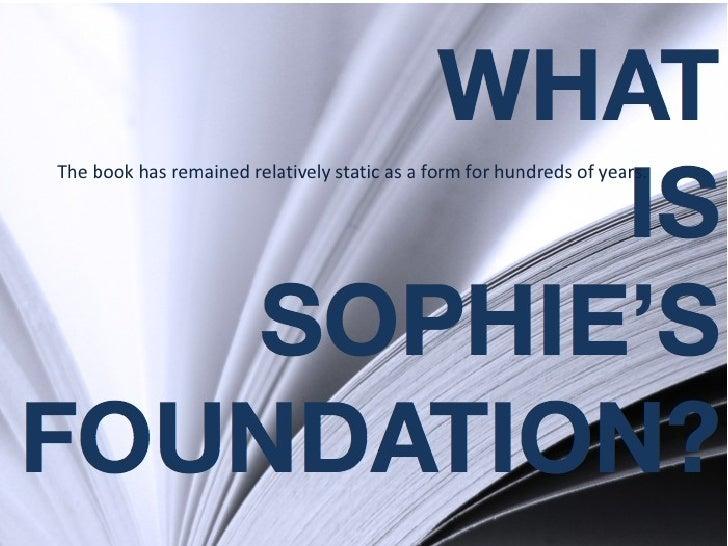 Sophie 2 Overview 2 Slide 3