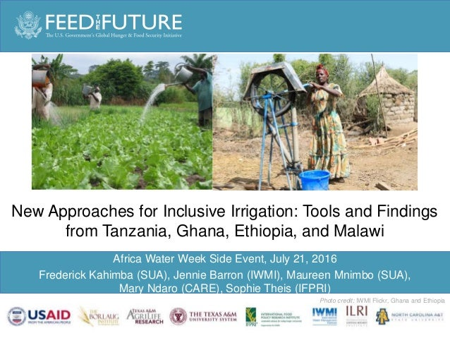 Photo Credit Goes Here Photo credit: IWMI Flickr, Ghana and Ethiopia Africa Water Week Side Event, July 21, 2016 Frederick...