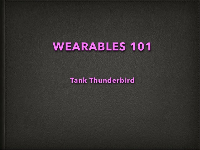 WEARABLES 101 Tank Thunderbird