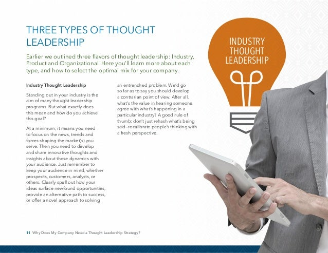 12 Why Does My Company Need a Thought Leadership Strategy? Product Thought Leadership Once you've defined a new—and let's ...