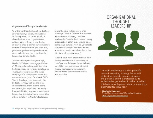 14 Why Does My Company Need a Thought Leadership Strategy? What's the Best Mix for Us? We recommend applying these differe...