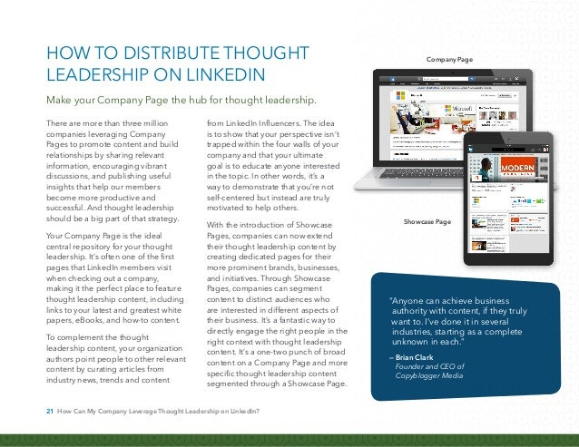 22 How Can My Company Leverage Thought Leadership on LinkedIn? By combining the power and reach of LinkedIn Company Pages ...