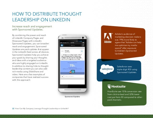 23 How Can My Company Leverage Thought Leadership on LinkedIn? With the introduction of Direct Sponsored Content, companie...
