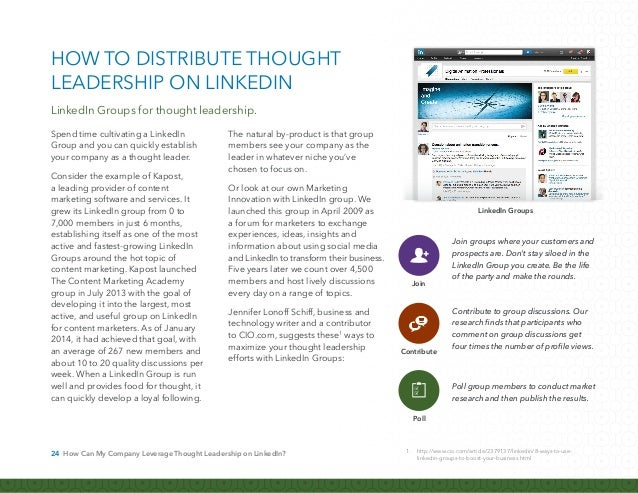 25 How Can My Company Leverage Thought Leadership on LinkedIn? Publishing on LinkedIn gives every professional the ability...