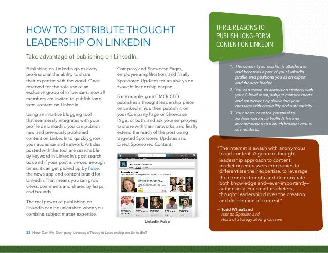 26 How Can My Company Leverage Thought Leadership on LinkedIn? Here are some recommended best practices for publishing lon...