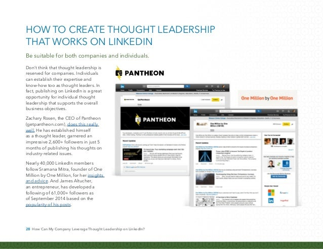 29 How Can My Company Leverage Thought Leadership on LinkedIn? Remember—thought leadership content doesn't mean just the c...