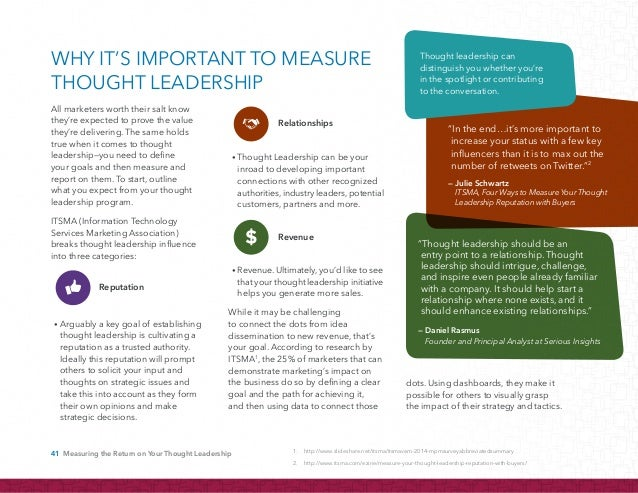 42 Measuring the Return on Your Thought Leadership You clearly need to set short and long-term goals. But what should thos...