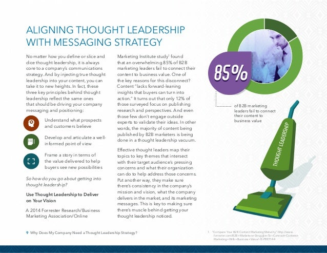 """10 Why Does My Company Need a Thought Leadership Strategy? """"The job of making sure that the thought leadership a firm's su..."""
